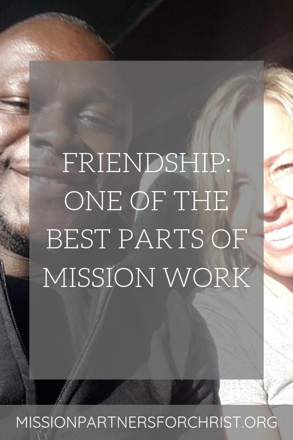 friendship, mission work, mission field, friends, make a difference, mission, mission trip, missions trip